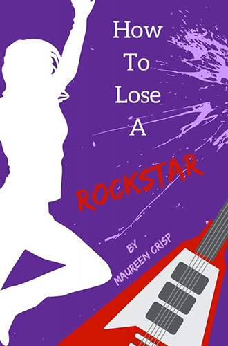 How-To-Lose-a-Rockstar book